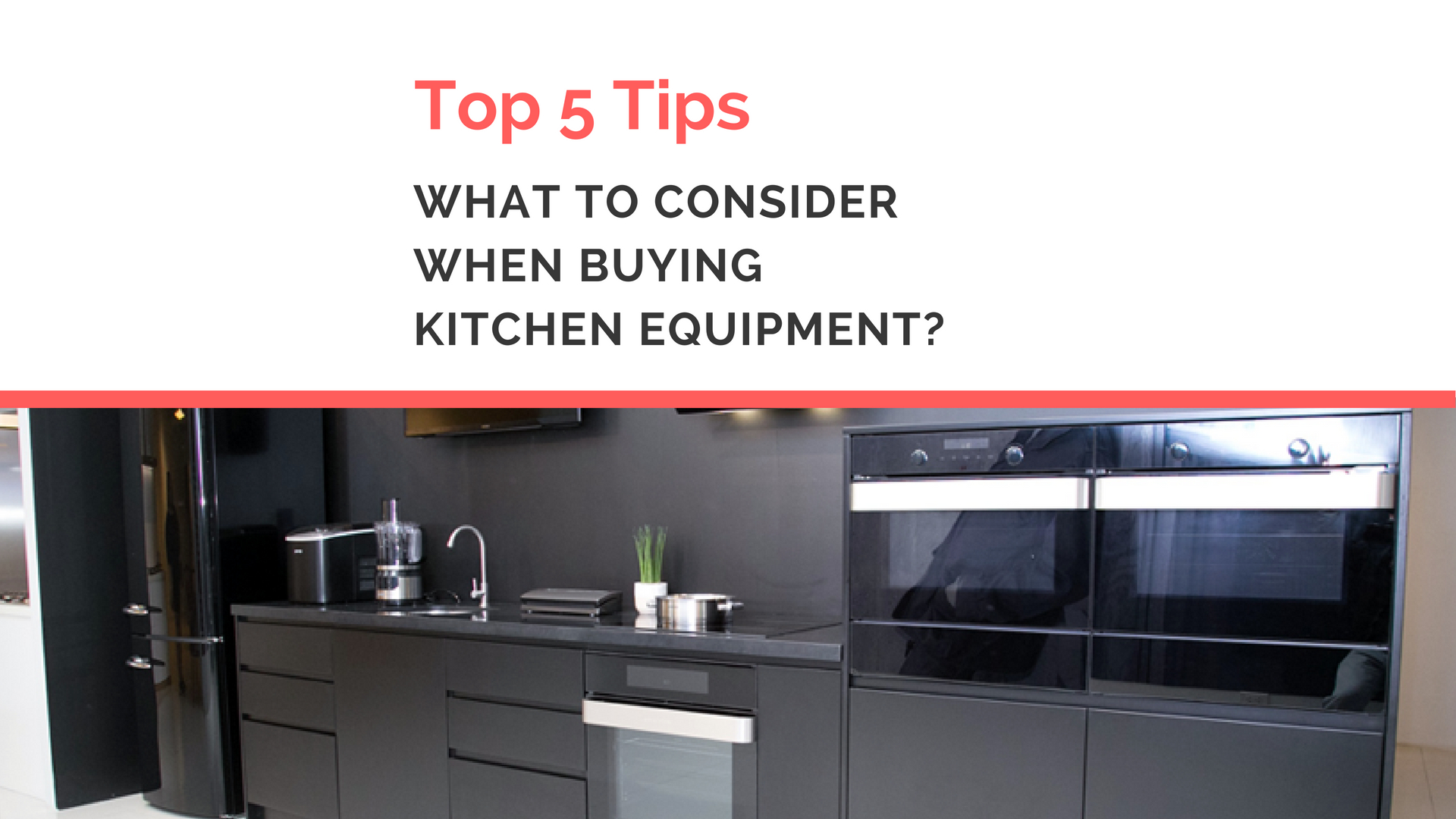 What Should you Consider when Buying Kitchen Equipment?